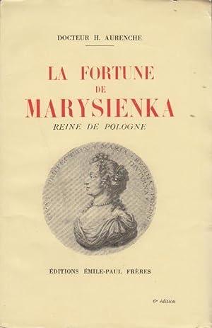 La fortune de marysienka reine de pologne: Docteur H.aurenche