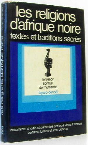Les Religions d'Afrique Noire, Textes et traditions: Thomas L.-v. &