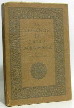 La legende de Lalla Maghnia d'apres la: Maraval, Berthoin