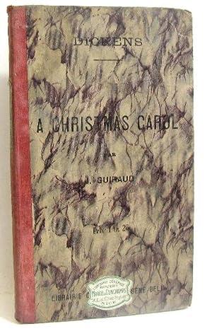 Dickens Charles. A christmas carol: Guiraud Jules