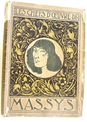 Les chefs d'oeuvre de Quinten Massys: Quniten Massys