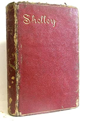 The poetical works of Percy Bysshe Shelley.: Rossetti Michael William