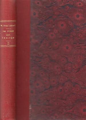 La foire aux vanités tome second: Thackeray W.m.