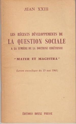 Les récents développements de la question sociale: Jean XXIII