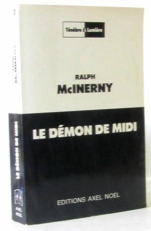 Le démon de midi: McInerny Ralph
