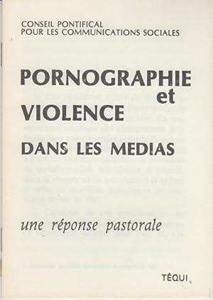 Pornographie et violence dans les médias une: Conseil Pontifical