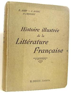 Histoire illustrée de la littérature française: Abry E. C.