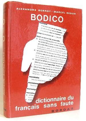 Bodico. Dictionnaire du français sans faute: Borrot Alexandre Et