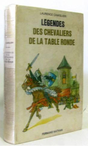 legendes des chevaliers de la table ronde de camiglieri abebooks