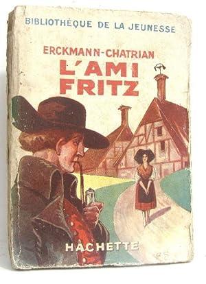 L'ami Fritz: Chatrian Erckmann
