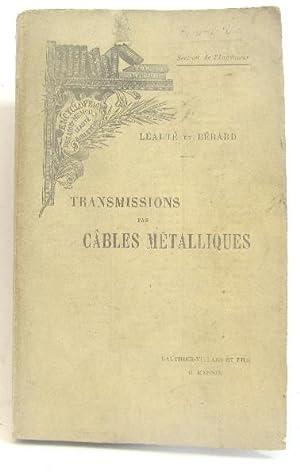 Transmissions par cables métalliques: Léauté H Et