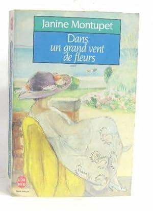 Montupet janine abebooks for Dans un grand vent de fleurs