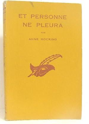 Et personne ne pleura: Hocking Anne