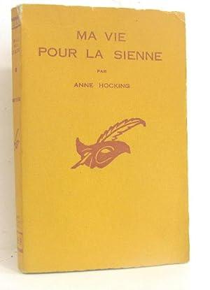 Ma vie pour la sienne: Hocking Anne