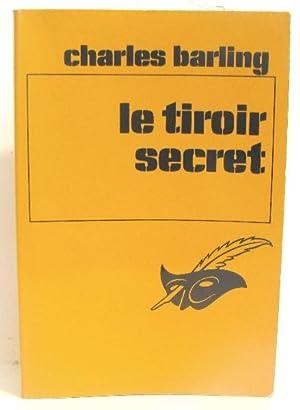 Le tiroir secret: Barling Charles