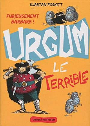Urgum le terrible, tome 1