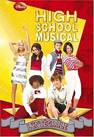 High School Musical : L'intégrale
