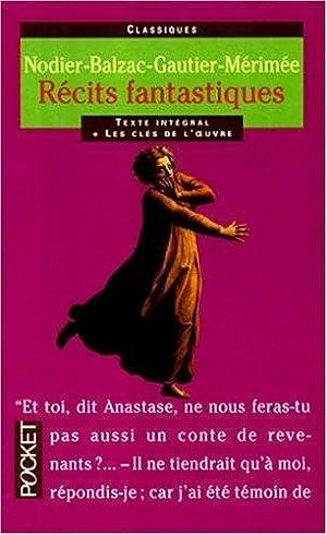 Récits fantastiques: Mérimée Prosper, Balzac