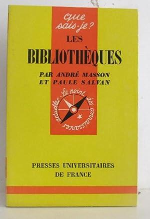 Les bibliothèques: Masson André Et