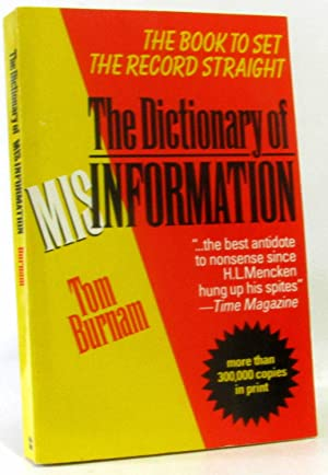 The Dictionary of Misinformation/the Book to Set the Record Straight