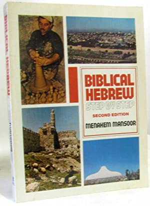 Biblical Hebrew: Step by Step (second edition)