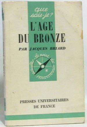 L'age du bronze: Briard