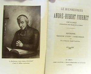 Le Bienheureux Andreé-Hubert Fournet, Curé de Maillé,: Joseph Lahitton