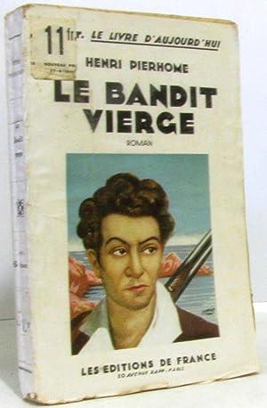 Le bandit vierge: Pierhome