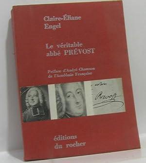 Le véritable abbé prévost: Engel Claire-éliane