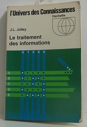 Le traitement des informations: Jolley J.L
