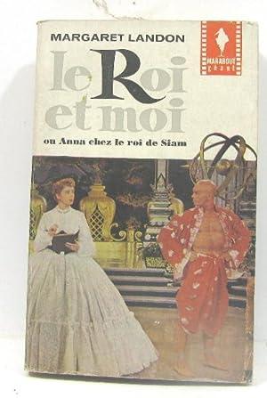 Le Roi et moi; ou Anna chez: Landon Margaret