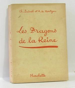 Les dragons de la reine: Quinel Ch., De