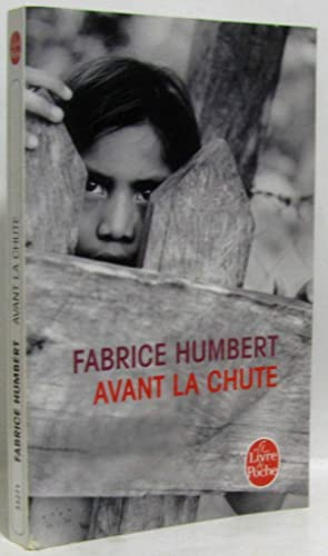 Avant la chute: Humbert Fabrice