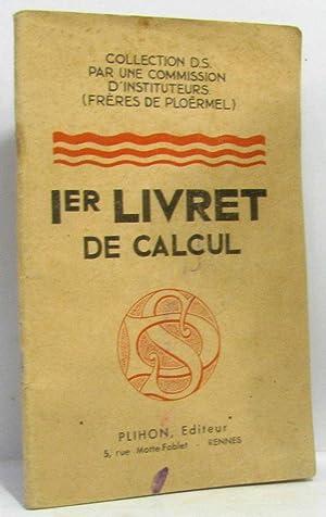 1er livret de calcul: Commission D'instituteurs, Frères