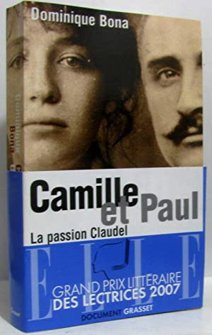 Camille Et Paul. La Passion Claudel