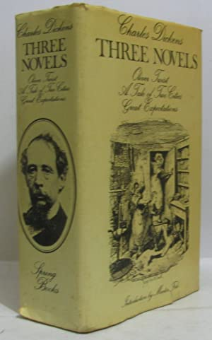 Three Novels: -Oliver Twist-, -Great Expectations-, -Tale: Dickens, Charles