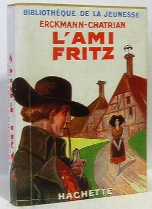 L'ami Fritz (bibliothèque de la jeunesse 1953): Erckmann Chatrian
