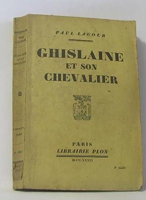 Ghislaine et son chevalier: Lacour Paul