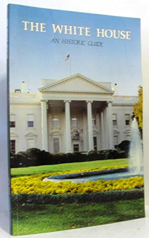 The white house an historic guide 1987