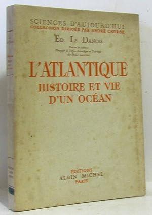 L'atlantique histoire et vie d'un océan: Le Danois