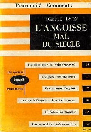 L'angoisse mal du siècle: Lyon Josette
