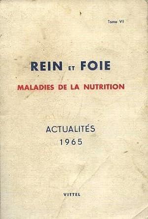 Rein et foie, maladies de la nutrition: Collectif