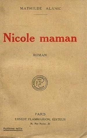 Nicole maman: Alanic Mathilde
