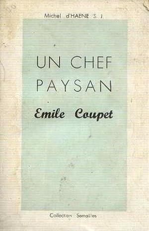 Un chef paysan -emile coupet (1913 -1944): Haene Michel, Liénart