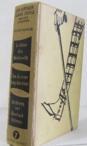 Oeuvres complètes VII sherlock holmes III: Sir Arthur Conan