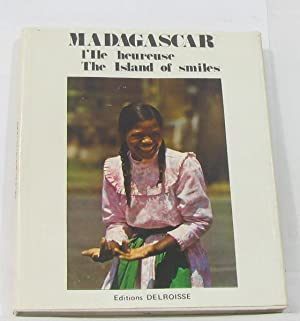 Madagascar l'ile heureuse, the island of smiles