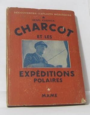 Charcot et les expéditions polaires: Kubnick Henri