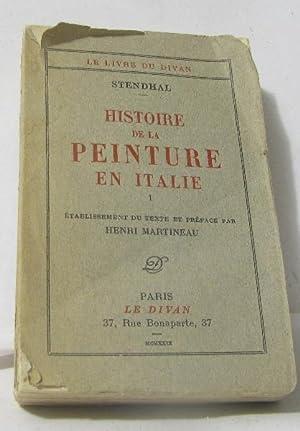 Histoire de la peinture en italie tome: Stendhal