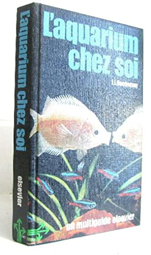 L'Aquarium chez soi (Un Multiguide Elsevier)