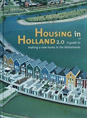 Housing in Holland: a guide to making a new home in the Netherlands
